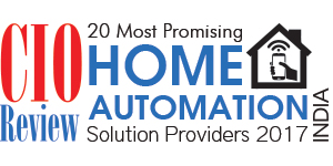 20 Most Promising Home Automation Solution Providers - 2017