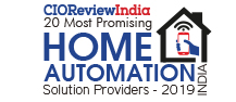 20 Most Promising Home Automation Solution Providers - 2019