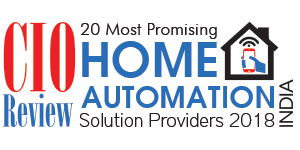 20 Most Promising Home Automation Solution Providers - 2018